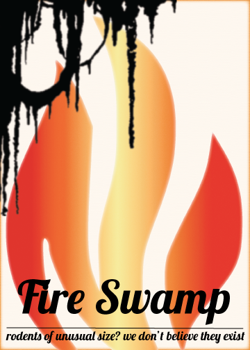 "Experience the ""Magic"" of the Fire Swamp for Yourself!"