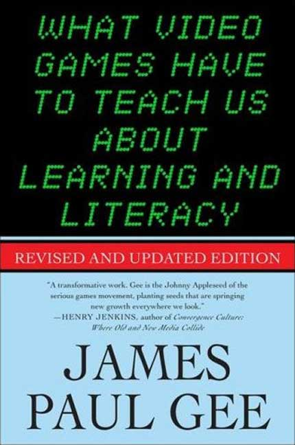What Video Games Have to Teach us About Learning & Literacy – Part 1
