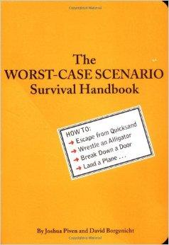 worst case scenario survival handbook
